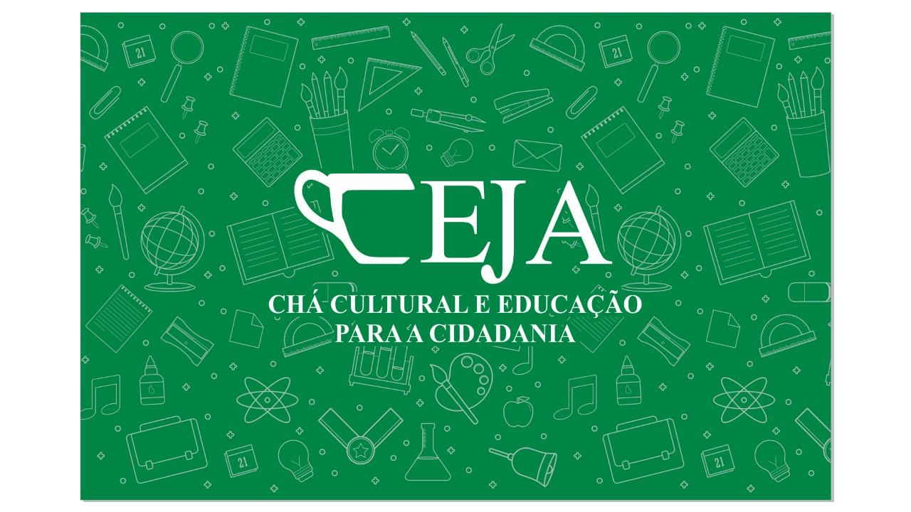 Chá Cultural  E Educação Pra Cidadania